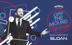 """Off The Mound with Ryan Dempster"" is a late-night style talk show presented by Sloan."
