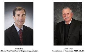 BHMA names Global Vice President of Engineering Don Baker of Allegion and ASSA ABLOY's Coordinator of Standards Jeff Trull the recipients of its Richard A. Hudnut Distinguished Service Award.