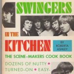 Retro Food For Modern Times: Singers and Swingers In The Kitchen – Roberta Ashley (1967) – Franks, Mince and A Saucer of Milk!