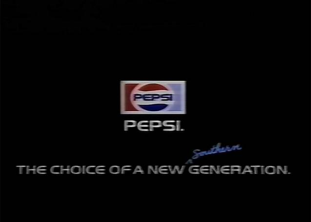"""Pepsi. The Choice of a new """"Southern Generation"""""""