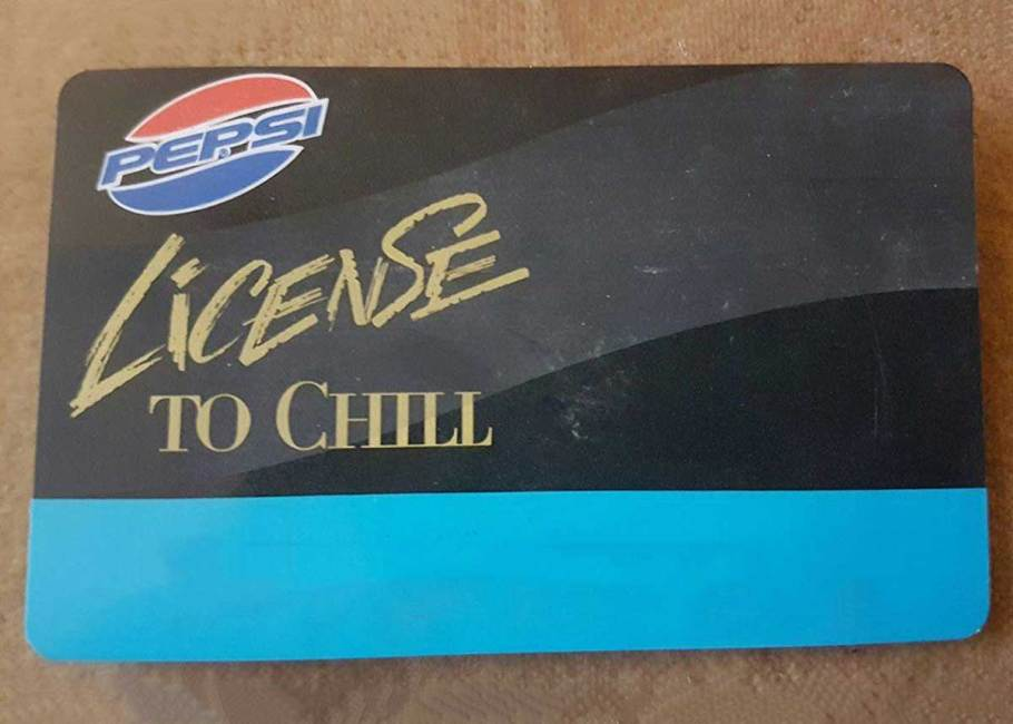 Remember the Pepsi License to Chill Card?