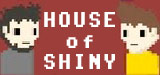 House of Shiny