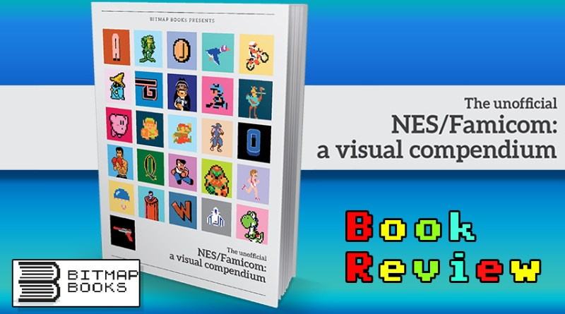 The Unofficial NES/Famicon: A Visual Compendium Book Review.
