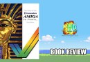 The story of the Commodore Amiga in Pixels – Review.