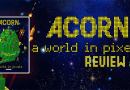 Acorn – A World in Pixels