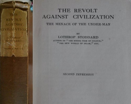 Lothrop Stoddard, Revolt Against Civilization