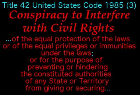 Conspiracy to Interfere w Civil Rights 2