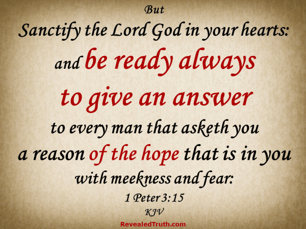 1 Peter 3:15 Always Be Ready to Answer