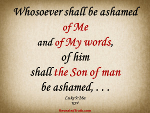 Are You Ashamed of the words of Christ?