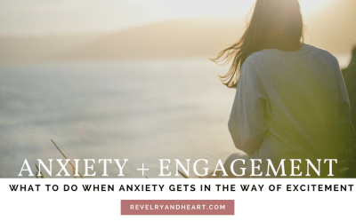 Anxiety + Engagement | What to do if you have more anxiety than excitement over getting married