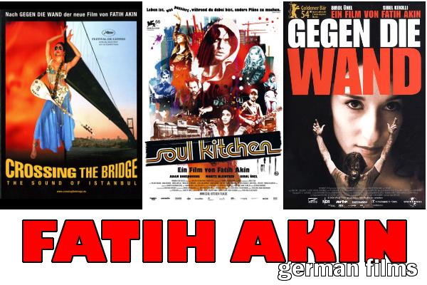 German Films: Fatih Akin