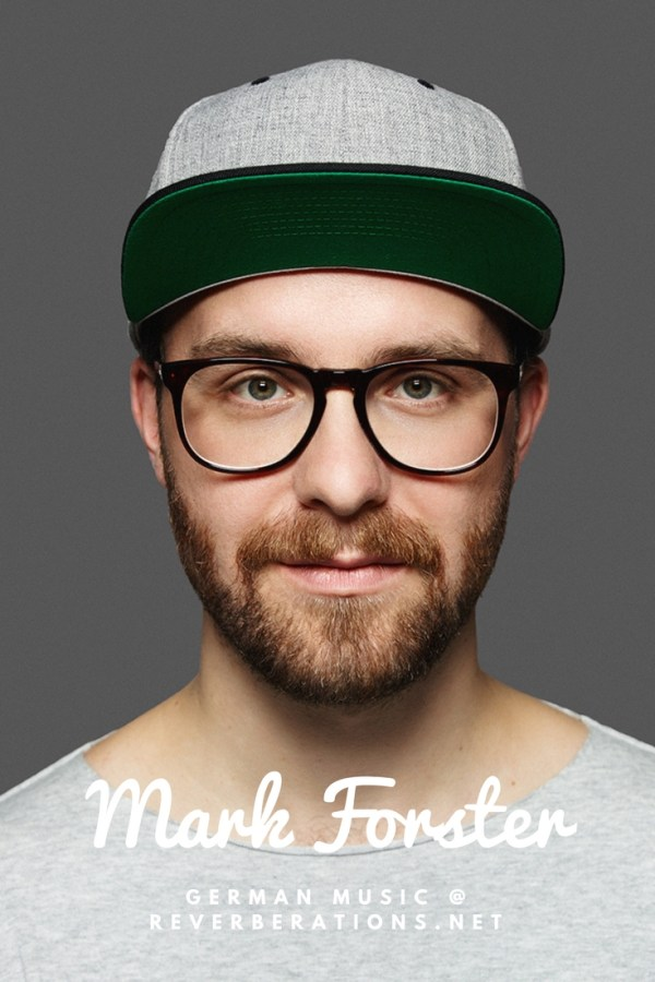 Use pop singer Mark Forster's music to practice your German language skills.