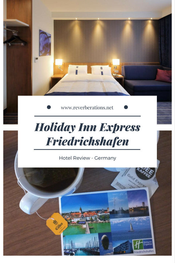 Reverberations.net's hotel review of the Holiday Inn Express Friedrichshafen in Germany.