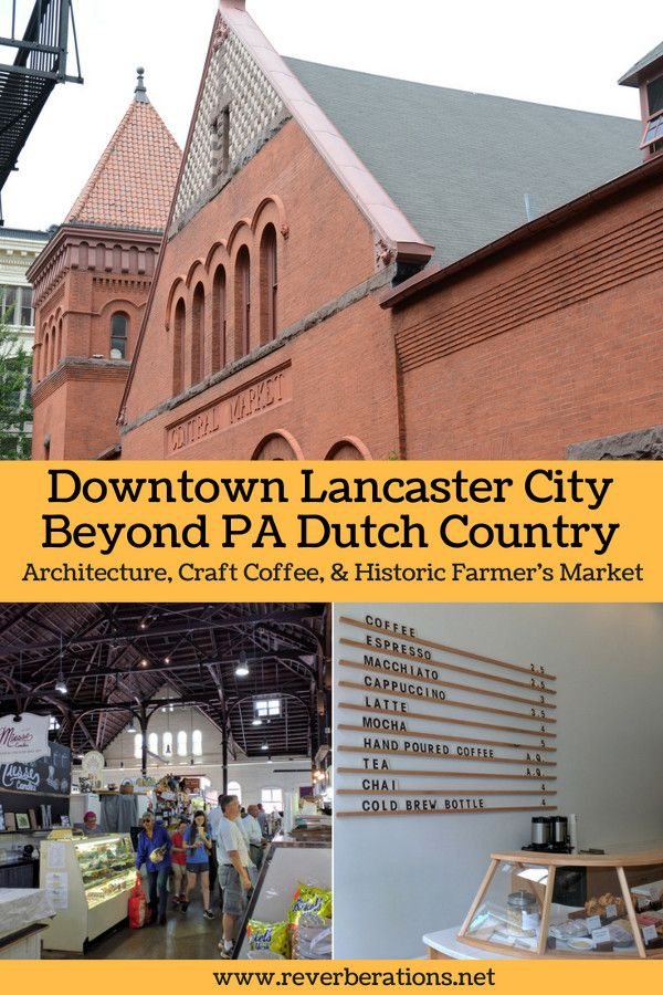 There's more to Lancaster than PA Dutch Country. There's timeless architecture, craft coffee and a historic farmer's market. Get to know downtown Lancaster City with Central Market, Passenger Coffee & Characters Pub. #lancaster #pennsylvania #visitpa #usa #travel