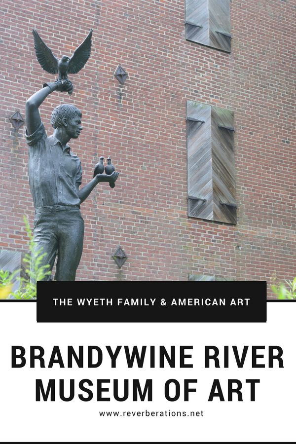 The Wyeths and American art at Brandywine River Museum of Art