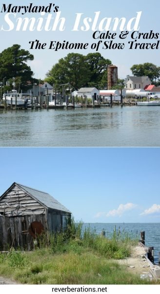 Located in the Chesapeake Bay off the coast of Maryland, Smith Island is made for slow travel. Unplug, grab a crab cake and a slice of Smith Island Cake. #smithisland #maryland #travel #slowtravel