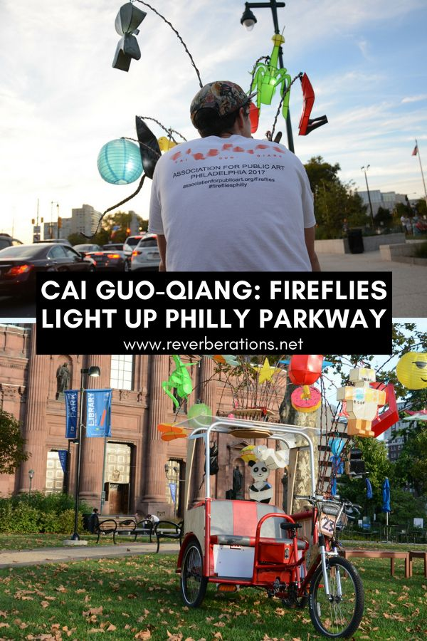 Cai Guo-Qiang: Fireflies are pedaling up and down Philadelphia's Parkway as part of a new art installation. And you can go for a ride!