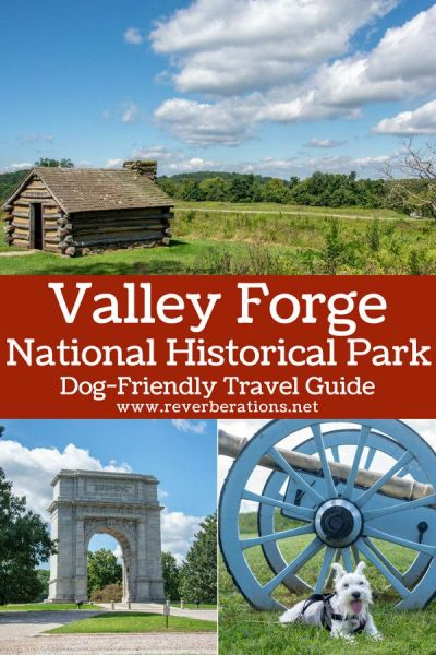 Explore Valley Forge Park in Pennsylvania with this travel guide. Plus, dog-friendly tips for visiting with your best friend! #valleyforge #philadelphia #visitphilly #pennsylvania #visitpa #travel #nps