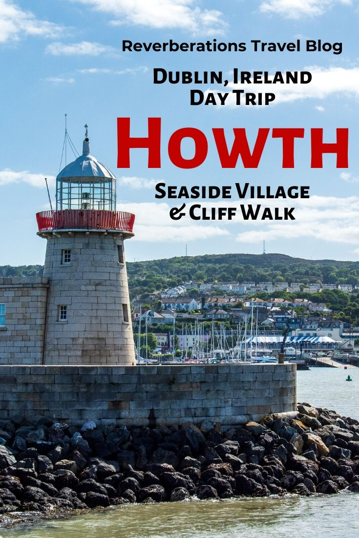 The seaside village of Howth, Ireland is the best day trips from Dublin. The village offers the stunning Howth Cliff Walk, lighthouse, castle, and more. #howth #ireland