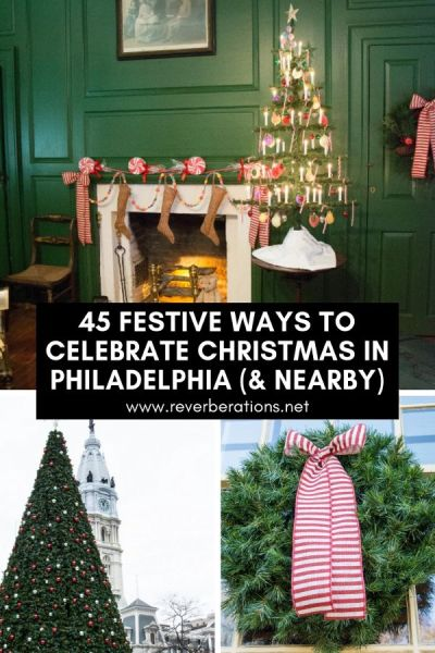 Celebrate Christmas and the holidays in Philadelphia and around the region with these 45 festive events and festivals for 2018! #christmas #holidays #visitpa #visitphilly #philadelphia #pennsylvania #delaware #newjersey