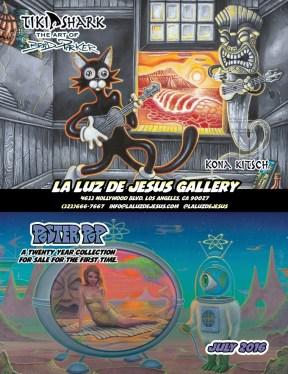 "La Luz de Jesus July 2016 Brad ""Tiki Shark"" Parker and Poster Pop"