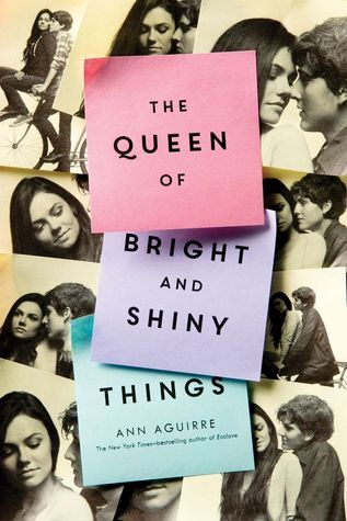 Review: The Queen of Bright and Shiny Things, by Ann Aguirre