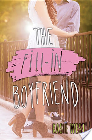 Review: The Fill-In Boyfriend, by Kasie West