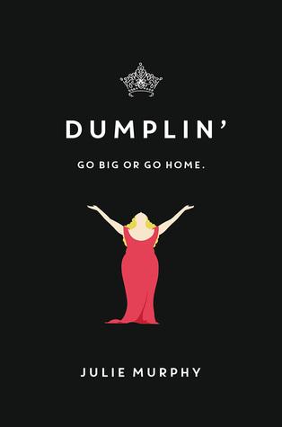 5 Things that Make Dumplin, by Julie Murphy One of My Favorites