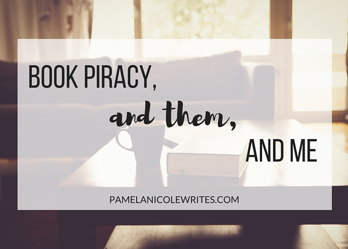 Book Piracy and Them and Me