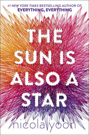 The Sun is Also a Star and this Book is Also Amazing