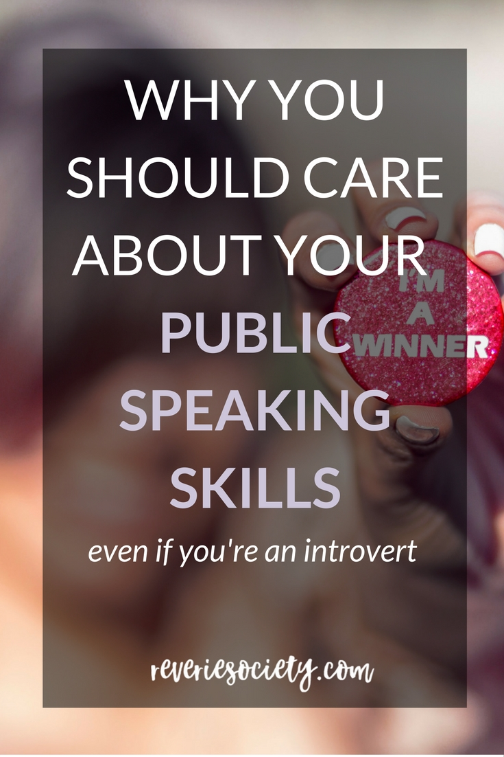 The Single Most Important Reason Why You Should Care About Your Public Speaking Skills