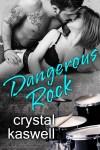Dangerous Rock