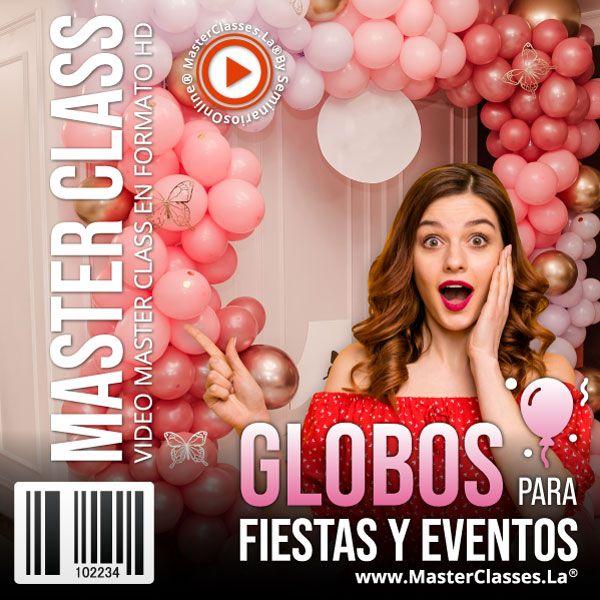 Globos para fiestas y eventos by reverso academy cursos online clases