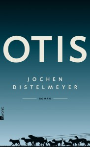 Otis,  Jochen Distelmeyer