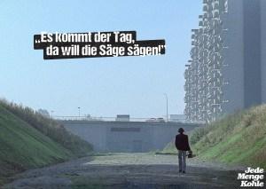 """Der legendäre Spruch aus """"Jede Menge Kohle"""". (Grafik: Winkelmann / Turbine Medien)"""