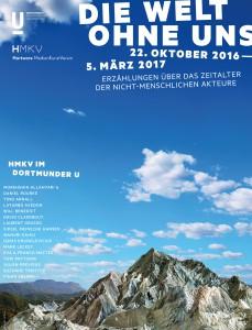 """Das Plakat zur Ausstellung """"Die Welt Ohne Uns. Erzählungen über das Zeitalter der nicht-menschlichen Akteure"""" © JAC-Gestaltung"""