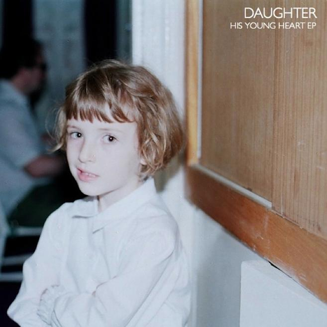 Daughter – His Young Heart EP