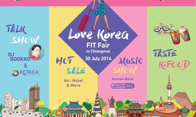 """FIT Fair """"Love Korea"""" เที่ยวสุขใจไปกันเอง"""