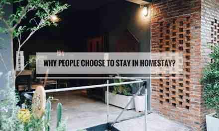 ทำไมนักเดินทางรุ่นใหม่ถึงนิยมพัก Homestay โฮมสเตย์ มากกว่าการพักโรงแรมแบบเดิม