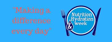 Nutrition  & Hydration Week 2019