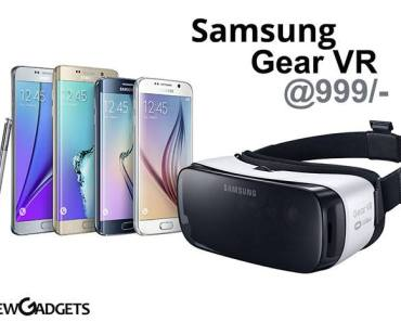 Grab the Samsung Gear VR headset at just Rs. 999. Now enjoy games at Samsung S7, S7 Edge. Buy Samsung Gear VR now at just 999 before 31 may.