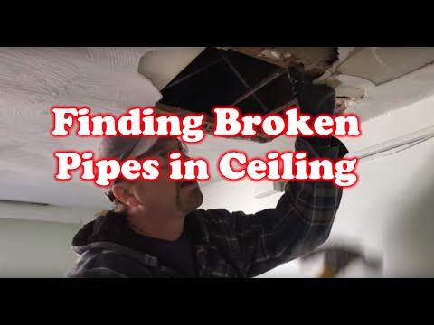 Finding Broken Pipes in Ceiling : Plumbing Nightmare!