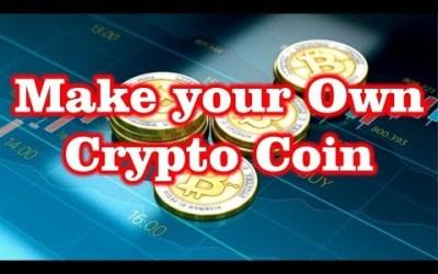 Make your own Crypto Coin