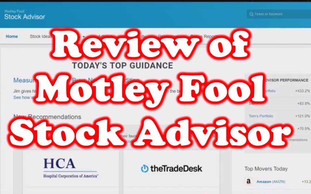 Review of Motley Fool – Stock Advisor
