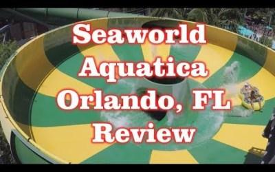 Seaworld Aquatica – Water Park Review – Orlando, Florida
