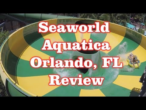 Seaworld Aquatica – Water Park Review – Orlando, Florida