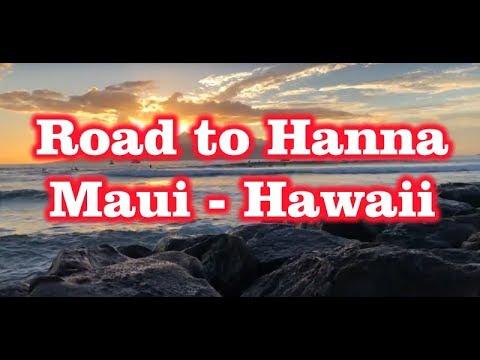 Road to Hanna – Maui Hawaii