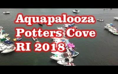 Aquapalooza Potters Cove, RI – 2018 Drone