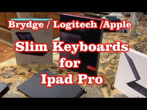 Brydge vs Logitech vs Apple – Slim Folio Keyboard's for iPad Pro