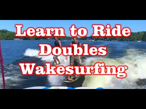 Learn to do Doubles while Wakesurfing